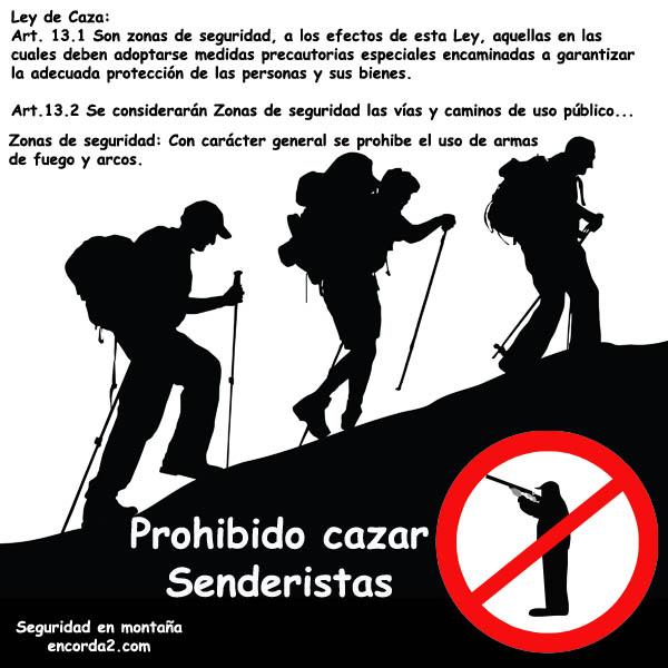 Prohibido cazar senderistas